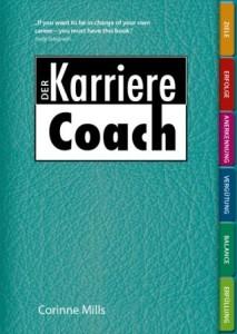 """Der Karriere Coach. . Das persönliche Arbeitsbuch für eine bessere Karriere"""" von Corinne Mills"""